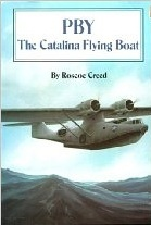 PBY the Catalina Flying Boat_